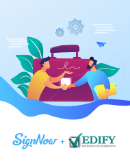 E-signing solution for EDIFY Background Screening