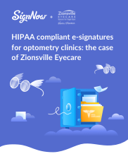 HIPAA compliant e-signatures for optometry clinics: the case of Zionsville Eyecare