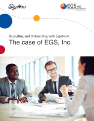 Recruiting and Onboarding with SignNow: The case of EGS, Inc.
