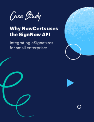 Why NowCerts uses the SignNow API